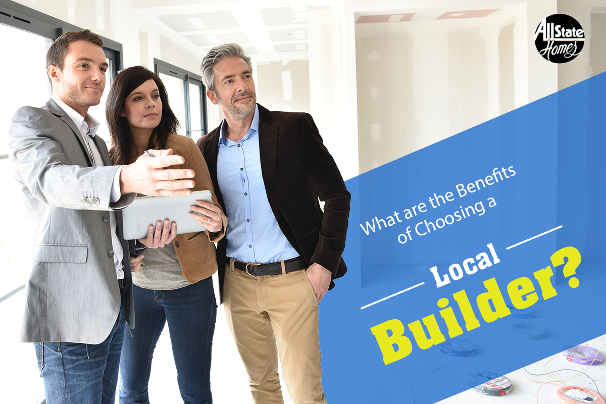 Why-Should-A-Local-Builder-Be-Your-First-Choice-For-Home-Constructio
